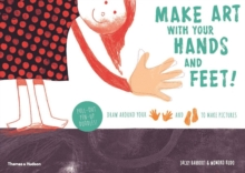 Make Art With Your Hands and Feet, Paperback Book
