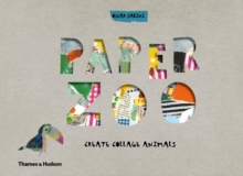 Paper Zoo : Create Collage Animals, Spiral bound Book
