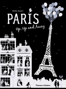 Paris Up, Up and Away, Hardback Book