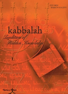 Kabbalah : Tradition of Hidden Knowledge, Paperback Book