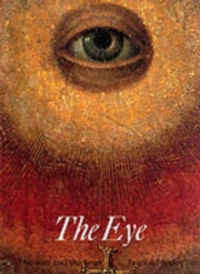 The Eye : The Seer and the Seen, Paperback / softback Book