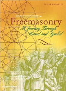 Freemasonry : A Journey Through Ritual and Symbol, Paperback Book