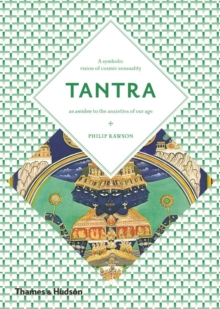 Tantra : The Indian Cult of Ecstasy, Paperback Book