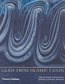 Glass from Islamic Lands : The al-Sabah Collection at the Kuwait National Museum, Paperback / softback Book