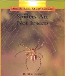 SPIDERS ARE NOT INSECTS, Paperback Book