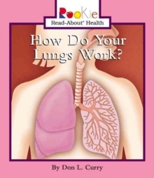 HOW DO YOUR LUNGS WORK, Paperback Book