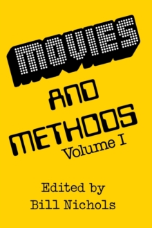 Movies and Methods : Vol. I, Paperback / softback Book