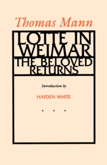 Lotte in Weimar : The Beloved Returns, Paperback Book