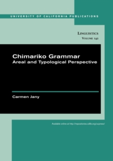 Chimariko Grammar : Areal and Typological Perspective, Paperback / softback Book