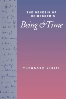 The Genesis of Heidegger's Being and Time, Paperback Book