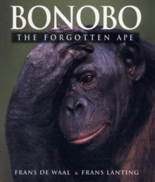 Bonobo : The Forgotten Ape, Paperback Book