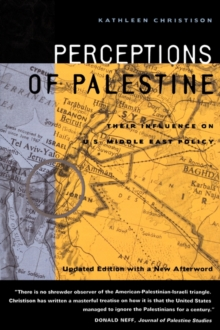 Perceptions of Palestine : Perceptions of Palestine With a New Afterword, Paperback / softback Book