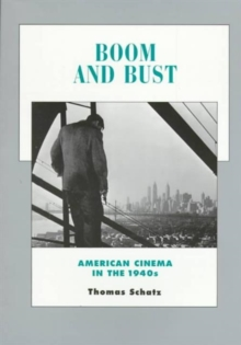 Boom and Bust : American Cinema in the 1940s, Paperback Book