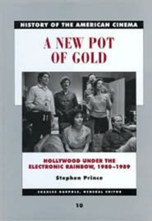 A New Pot of Gold : Hollywood under the Electronic Rainbow, 1980-1989, Paperback / softback Book