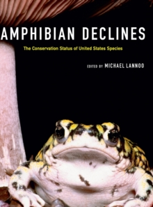 Amphibian Declines : The Conservation Status of United States Species, Hardback Book