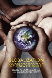 Globalization : Culture and Education in the New Millennium, Paperback / softback Book