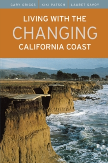 Living with the Changing California Coast, Paperback / softback Book