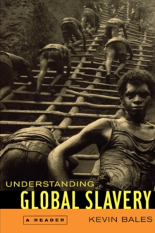 Understanding Global Slavery : A Reader, Paperback / softback Book