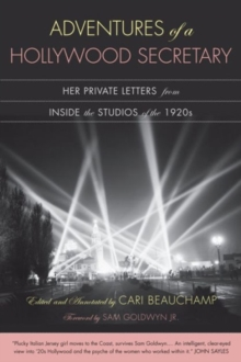 Adventures of a Hollywood Secretary : Her Private Letters from Inside the Studios of the 1920s, Paperback / softback Book