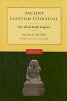 Ancient Egyptian Literature : Volume I: The Old and Middle Kingdoms, Paperback / softback Book