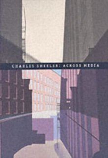 Charles Sheeler : Across Media, Hardback Book