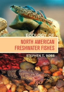 Ecology of North American Freshwater Fishes, Hardback Book