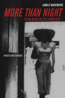 More than Night : Film Noir in Its Contexts, Paperback Book