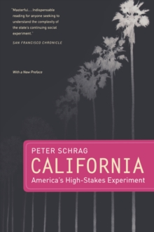 California, With a New Preface : America's High-Stakes Experiment, Paperback / softback Book