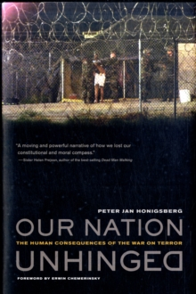 Our Nation Unhinged : The Human Consequences of the War on Terror, Hardback Book