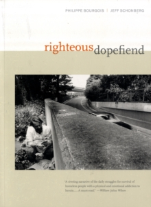Righteous Dopefiend, Paperback Book