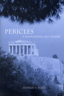 Pericles : A Sourcebook and Reader, Paperback Book