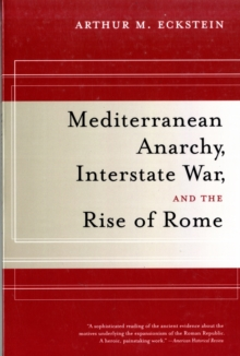Mediterranean Anarchy, Interstate War, and the Rise of Rome, Paperback Book