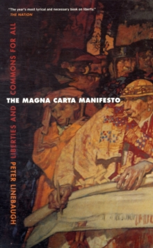 The Magna Carta Manifesto : Liberties and Commons for All, Paperback / softback Book