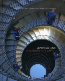 Learning Mind : Experience into Art, Hardback Book