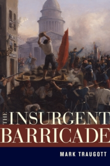 The Insurgent Barricade, Hardback Book