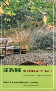 Growing California Native Plants, Second Edition, Paperback Book