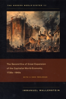 The Modern World-System III : The Second Era of Great Expansion of the Capitalist World-Economy, 1730s� 1840s, Paperback Book