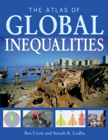 The Atlas of Global Inequalities, Paperback Book