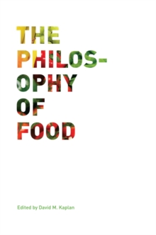 The Philosophy of Food, Hardback Book
