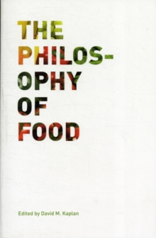 The Philosophy of Food, Paperback / softback Book