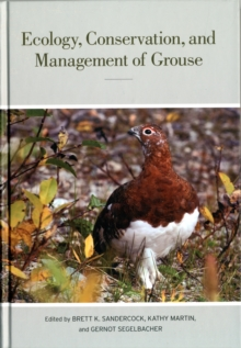 Ecology, Conservation, and Management of Grouse, Hardback Book