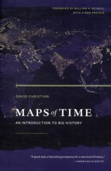 Maps of Time : An Introduction to Big History, Paperback Book