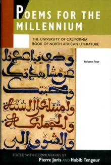 Poems for the Millennium, Volume Four : The University of California Book of North African Literature, Paperback Book