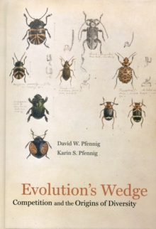 Evolution's Wedge : Competition and the Origins of Diversity, Hardback Book