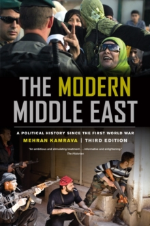 The Modern Middle East, Third Edition : A Political History since the First World War, Paperback Book