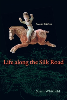 Life along the Silk Road : Second Edition, Paperback / softback Book