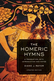 The Homeric Hymns : A Translation, with Introduction and Notes, Paperback / softback Book