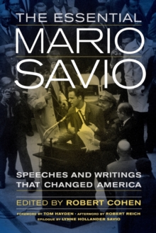 The Essential Mario Savio : Speeches and Writings that Changed America, Paperback / softback Book