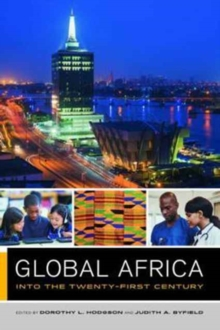 Global Africa : Into the Twenty-First Century, Paperback / softback Book