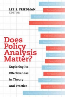 Does Policy Analysis Matter? : Exploring Its Effectiveness in Theory and Practice, Paperback / softback Book